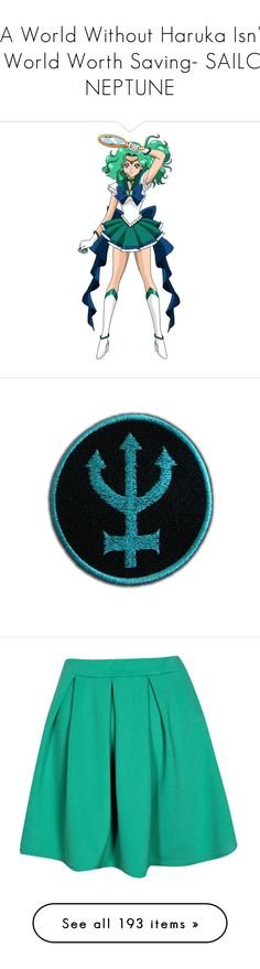 """""""-A World Without Haruka Isn't a World Worth Saving- SAILOR NEPTUNE"""" by clumsycinderella2992 on Polyvore featuring sailor moon, anime, filler, patches, accessories, badges, skirts, mini skirts, mini skirt and green mini skirt"""