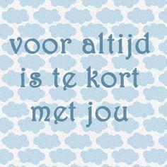 Voor altijd is te kort met jou! Op liefdesgedichten-liefdesgedicht.nl