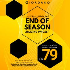Amazing prices for end of season items, prices start from SR 79, exclusive at Giordano stores in Zee Al MIjaz-Makkah & Obeikan Mall-Taif, till 6th March 2021 only. Mall, Highlights, Seasons, Amazing, Seasons Of The Year, Luminizer, Hair Highlights, Highlight, Template