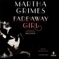 Reading for January 2016 Fadeaway girl [sound recording] / Martha Grimes.