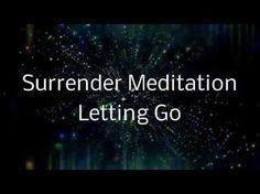 Surrender Meditation A Spoken guided visualization (Letting go of cont. Meditation Musik, Meditation Scripts, Meditation Videos, Easy Meditation, Morning Meditation, Meditation For Beginners, Meditation Techniques, Mindfulness Meditation, Meditation Youtube