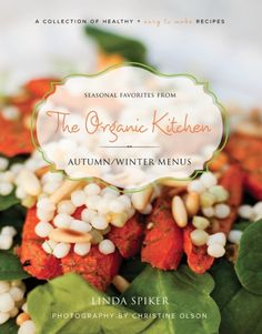 The Organic Kitchen is giving away 10 Free Autumn/Winter Cookbooks in Ebook format!