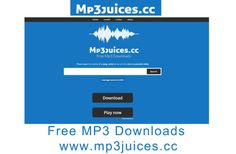 Mp3 juices - Free MP3 Downloads | www.mp3juices.cc - TrendEbook