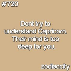 Proud Capricorn :)