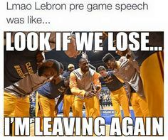 NBA Memes on - Funny Sports - - LeBron James pre-game speech. The post NBA Memes on appeared first on Gag Dad. Funny Nba Memes, Funny Basketball Memes, Basketball Tricks, Really Funny Memes, Stupid Funny Memes, Funny Laugh, Funny Relatable Memes, Basketball Stuff, Sports Basketball