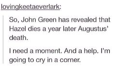Thanks John Green.                The Fault in our Stars