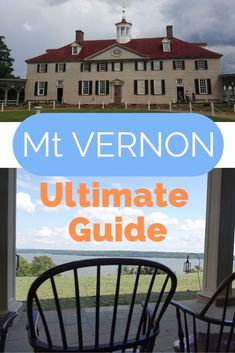 Family Guide for visiting George Washington's Mount Vernon – Things to do and see - FOOD Washington Dc Travel, George Washington, Mount Vernon Washington, Mount Vernon Virginia, Cheap Family Vacations, Mansion Tour, United States Travel, Travel Guides, Travel Hacks