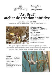 Atelier d'art brut à Cluny du 28 janvier au 11 février 2014.