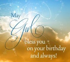 Bd Blessed Birthday Wishes Religious Christian Happy Quotes