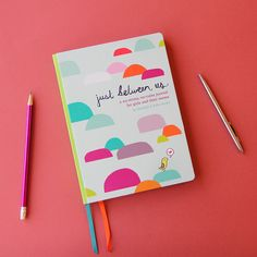 Just Between Us: How to Use a Mother-Daughter Journal To Talk With Your Tween or Teen *This is such a great idea.