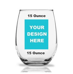 Custom 9 Ounce Stemless Wine Glass Design Your Own. Wine Glass Designs, Personalized Party Favors, Stemless Wine Glasses, Glass Votive, Design Your Own, Printing Process, Wines, Custom Design, Kiwi