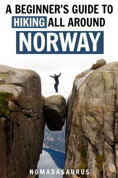 A Beginner's Guide To Hiking In Norway