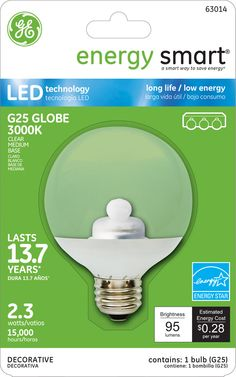 GE Energy Smart 10W Replacement (2.3W) Globe G25 LED Bulb (Warm, Clear, Energy Star) $19.95