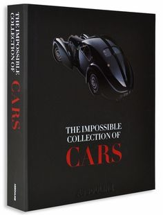 A Coffee Table Book By Pulitzer Prize Winning Auto Columnist Dan Neil Featuring 100 Of