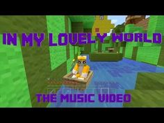 ▶ In My Lovely World--A tribute to Stampylongnose and his friends. - YouTube