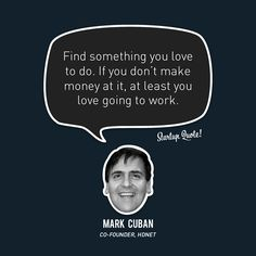 Startup Quotes: I'm always afraid of failing. It's great motivation to work harder. Startup Quotes, Business Quotes, Business Tips, Entrepreneur Quotes, Wealth Quotes, Success Quotes, Motivation Success, Fitness Motivation, Mark Cuban Quotes