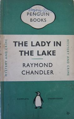 A Penguin a week: Penguin no. 867: The Lady in the Lake by Raymond Chandler