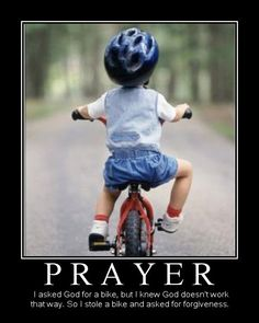 I prayed for a bike