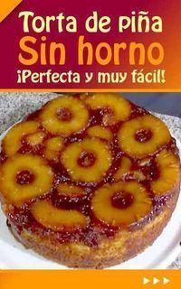 Torta de piña. Sin horno. ¡Perfecta y muy fácil!