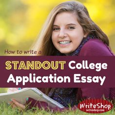 How to write a standout college application essay