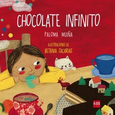 Chocolate infinito Paloma Muiña Merino y Betania Zacarías. High School Spanish, Spanish Classroom, Book Cover Design, Winnie The Pooh, Storytelling, Ronald Mcdonald, Disney Characters, Fictional Characters, Snoopy