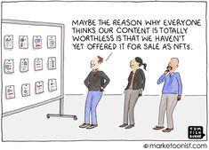 the NFT bandwagon | Marketoonist | Tom Fishburne Corporate Blog, Inspirational Artwork, Business Entrepreneur, Toms, Content, Marketing, Business Ideas, Cartoon, Thoughts