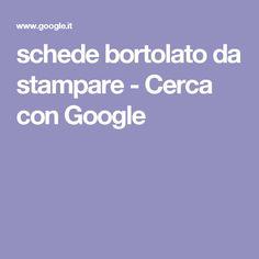 schede bortolato da stampare - Cerca con Google Hobbies And Crafts, Google, Coding, Activities, School, Creative, Montessori, Hobby, Maths