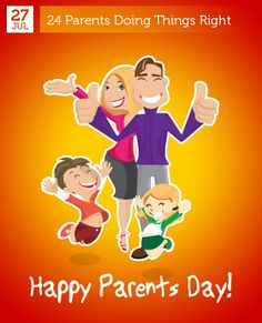 July 27 - Happy Parents Day!