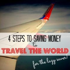 Save Money to Travel the World (Or Anything Else!) | http://www.nomadwallet.com/save-money-to-travel-the-world/