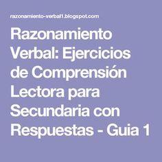 Razonamiento Verbal: Ejercicios de Comprensión Lectora para Secundaria con Respuestas - Guia 1