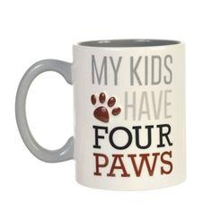 """Grasslands Road mug - holds 14 oz  """"My Kids have 4 paws"""" - gift for pet lovers #GrasslandsRoad"""