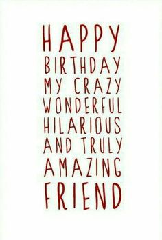 Happy Birthday Greetings Friends, Friend Birthday Quotes, Birthday Wishes Funny, Happy Birthday Pictures, Happy Birthday Messages, Happy Birthday Bestie, Birthday Humorous, Birthday Sayings, Happy Birthdays