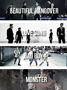 Beautiful Hangover/Love Song/Bad Boy/Monster