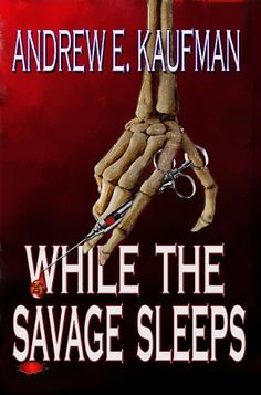 While the Savage Sleeps - Quick interesting twist