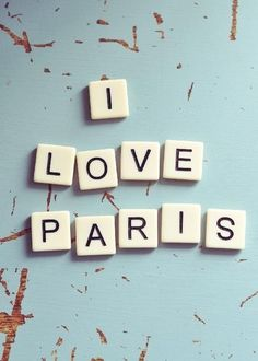 Love Paris.