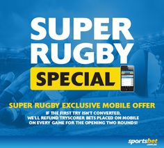 https://totalsports.com.au/super-rugby/ - Super Rugby Special - Sportsbet exclusive mobile offer.