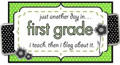 Just Another Day...in First Grade!
