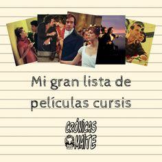 Las Crónicas de Maite: Mi gran lista de Películas cursis