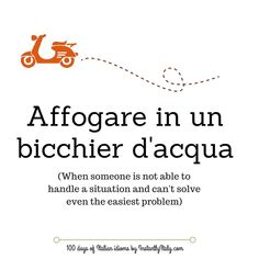 Day 7 of 100 Days of Italian Idioms by instantlyitaly.com