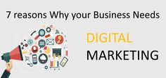 Here are 7 Reasons which explains how Digital Marketing can help you grow your Business. SEO SMM PPC Email Marketing SMO etc. Email Marketing, Digital Marketing, Growing Your Business
