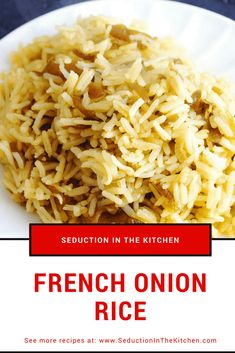 French Onion Rice {Simple And Flavorful Rice Side Dish} – ? French Onion Rice {Simple And Flavorful Rice Side Dish} – Rice Cooker Recipes, Easy Rice Recipes, Side Dish Recipes, Dinner Recipes, Cooking Recipes, Healthy Recipes, Brown Rice Recipes, Casserole Recipes, Healthy Foods