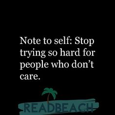 Hugot Lines in English - Note to self: Stop trying so hard for people who don't care. Funny Hugot Lines, Smile Captions For Instagram, Hugot Lines English, Fool Me Once, Hugot Quotes, Love Moves, Missing You Love, Sometimes I Wonder, Tv Show Quotes