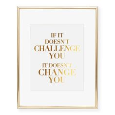 If It Doesn't Challenge You Foil Art Print from Digibuddha