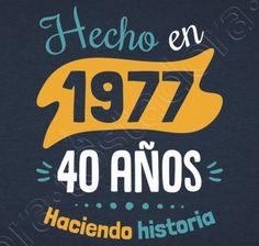 Camiseta 40 años haciendo historia