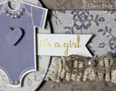Stampin' Up! Australia: Claire Daly Independent Demonstrator Melbourne Australia: Stampin' Up! I Love Lace Background and Something for Baby stamp set for SB62