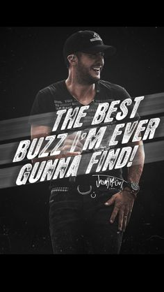 Luke Bryan is THE best buzz!