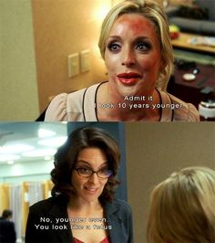 Maybe a little too honest | 29 Reasons Why You Are Liz Lemon