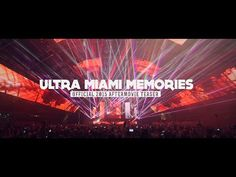 ULTRA MIAMI 2015 MEMORIES (Official Aftermovie Teaser) 4K - YouTube