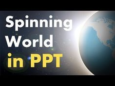 Spinning World in PowerPoint: Advanced Animation Tutorial - YouTube