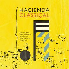 """http://polyprisma.de/wp-content/uploads/2017/01/Hacienda-Classical-.jpg Haçienda Classiçal http://polyprisma.de/2017/hacienda-classical/ House-historya meets Classic Ende der 1980er avanciert in Manchester der Club """"Fac 51 Hacienda"""" in Manchester zu einer Größe, besonders während der sogenannten """"Madchester"""" Jahre. Überwiegend finanziert durch das Label Factory Records und die Band New Order. Eine lange Lis..."""